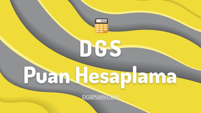 DGS Puan Hesaplama 2022