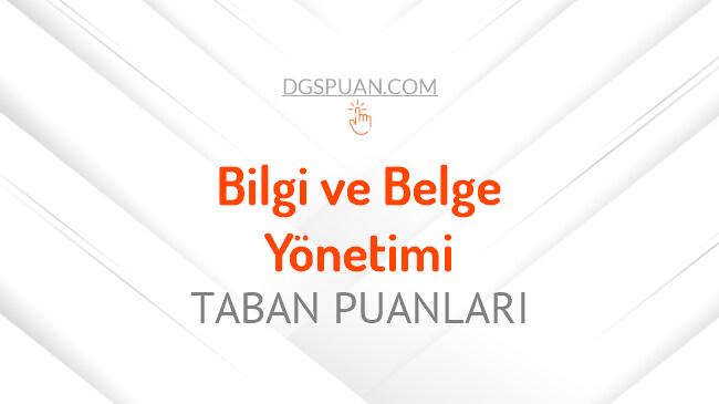 DGS Bilgi ve Belge Yönetimi 2021 Taban Puanları ve Kontenjanları