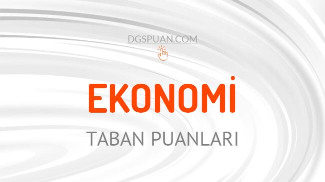 DGS Ekonomi 2021 Taban Puanları ve Kontenjanları