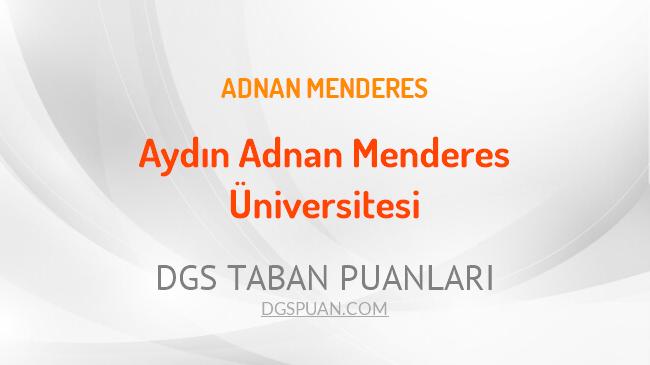 DGS Aydın Adnan Menderes Üniversitesi 2021 Taban Puanları