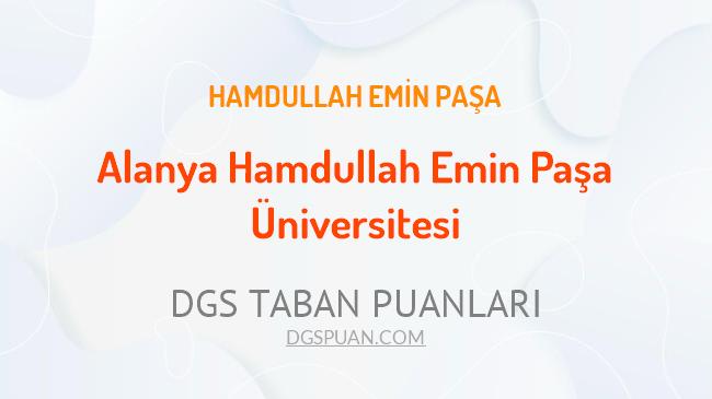 DGS Alanya Hamdullah Emin Paşa Üniversitesi 2021 Taban Puanları