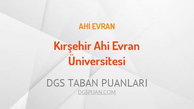 DGS Kırşehir Ahi Evran Üniversitesi 2021 Taban Puanları