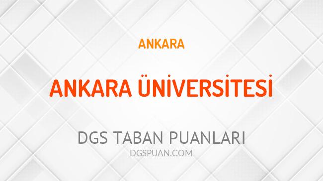 DGS Ankara Üniversitesi 2021 Taban Puanları