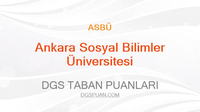 DGS Ankara Sosyal Bilimler Üniversitesi 2021 Taban Puanları