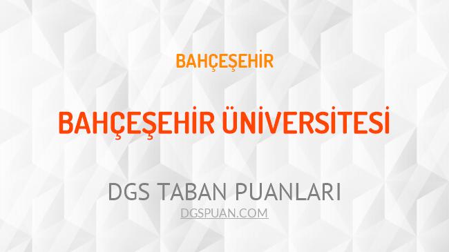 DGS Bahçeşehir Üniversitesi 2021 Taban Puanları