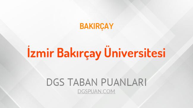 DGS İzmir Bakırçay Üniversitesi 2021 Taban Puanları