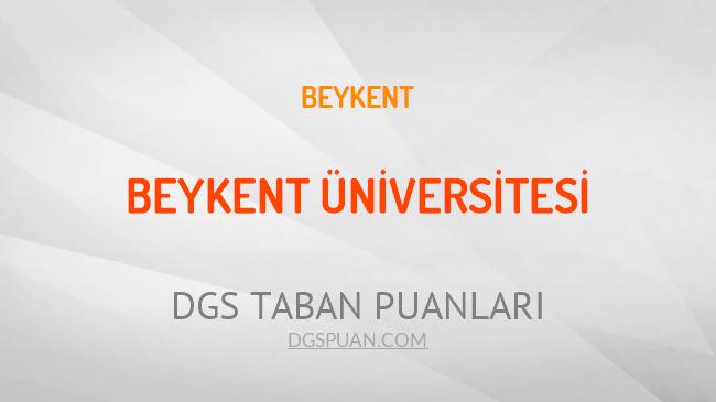 DGS Beykent Üniversitesi 2021 Taban Puanları