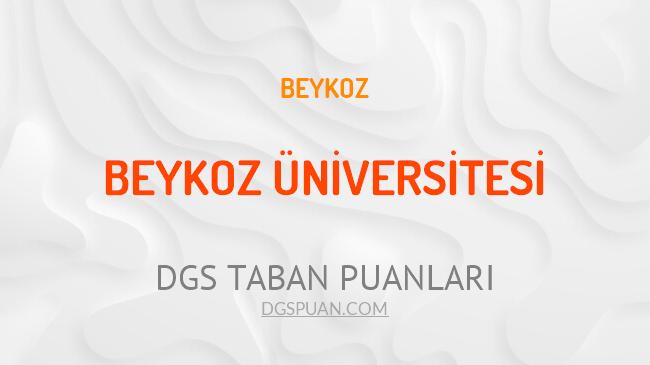 DGS Beykoz Üniversitesi 2021 Taban Puanları