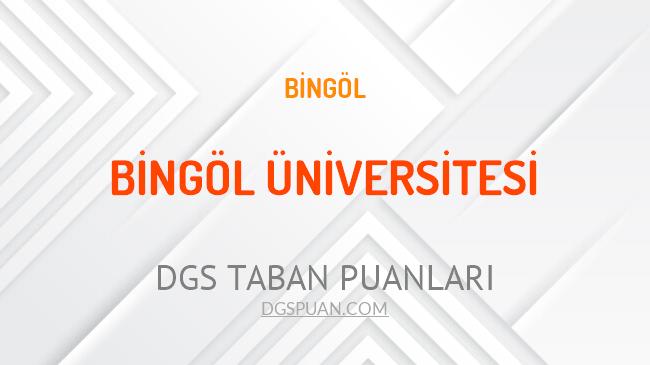 DGS Bingöl Üniversitesi 2021 Taban Puanları