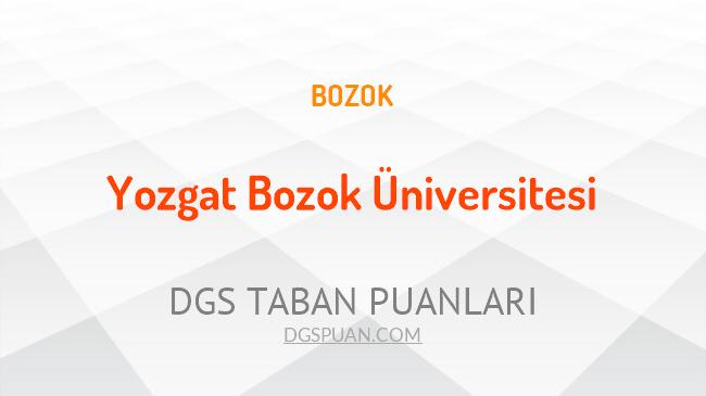 DGS Yozgat Bozok Üniversitesi 2021 Taban Puanları