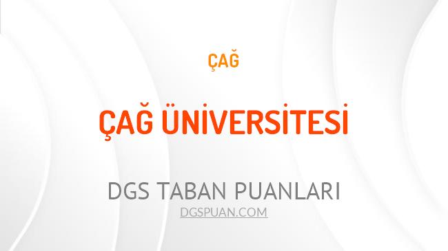 DGS Çağ Üniversitesi 2021 Taban Puanları