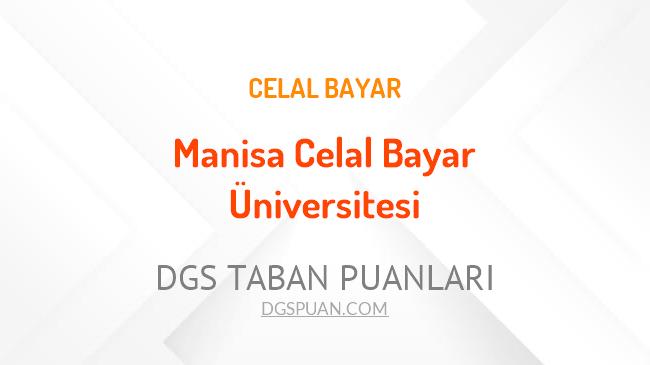 DGS Manisa Celal Bayar Üniversitesi 2021 Taban Puanları
