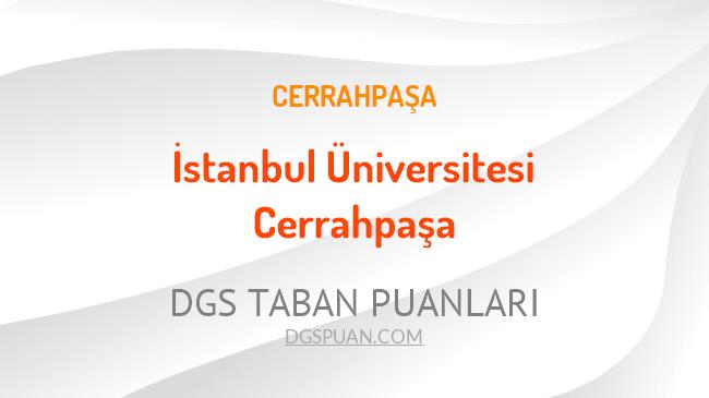 DGS İstanbul Üniversitesi Cerrahpaşa 2021 Taban Puanları