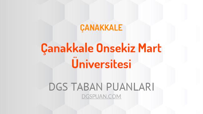 DGS Çanakkale Onsekiz Mart Üniversitesi 2021 Taban Puanları