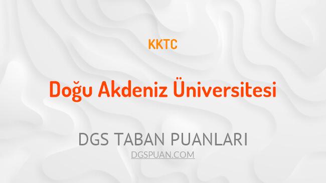 DGS Doğu Akdeniz Üniversitesi 2021 Taban Puanları