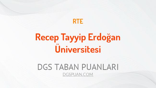 DGS Recep Tayyip Erdoğan Üniversitesi 2021 Taban Puanları
