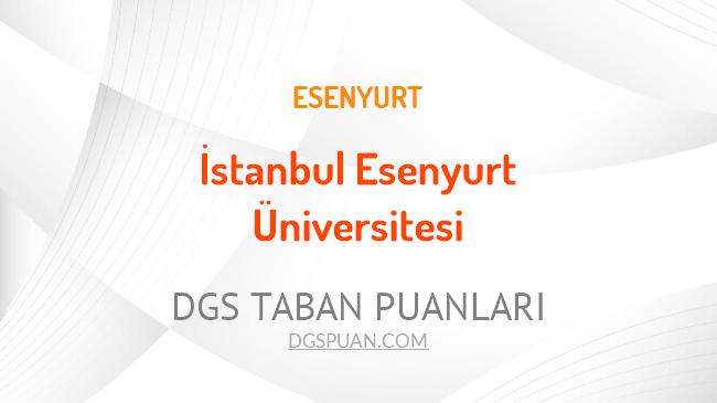 DGS İstanbul Esenyurt Üniversitesi 2021 Taban Puanları