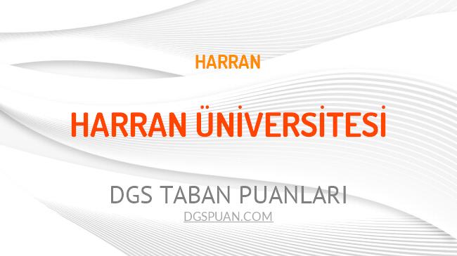 DGS Harran Üniversitesi 2021 Taban Puanları