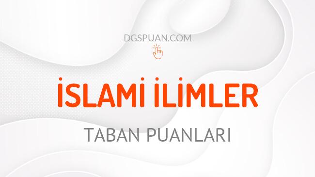 DGS İslami İlimler 2021 Taban Puanları ve Kontenjanları