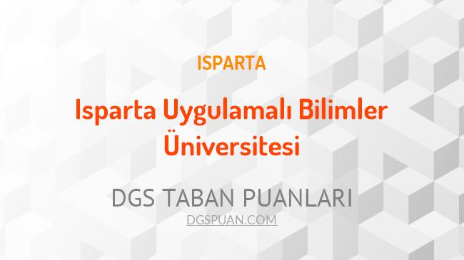 DGS Isparta Uygulamalı Bilimler Üniversitesi 2021 Taban Puanları
