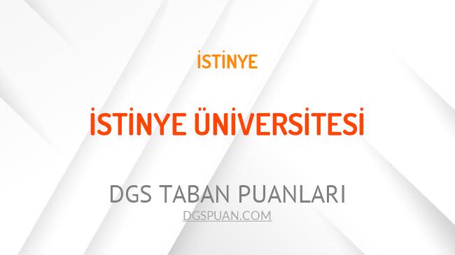 DGS İstinye Üniversitesi 2021 Taban Puanları
