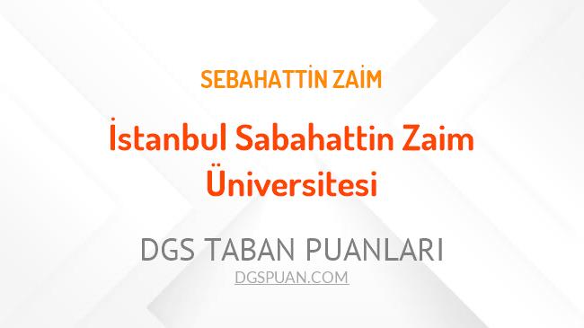 DGS İstanbul Sabahattin Zaim Üniversitesi 2021 Taban Puanları