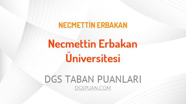 DGS Necmettin Erbakan Üniversitesi 2021 Taban Puanları