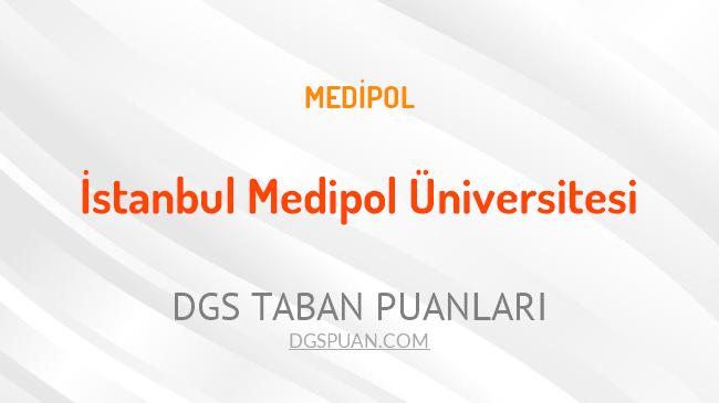 DGS İstanbul Medipol Üniversitesi 2021 Taban Puanları