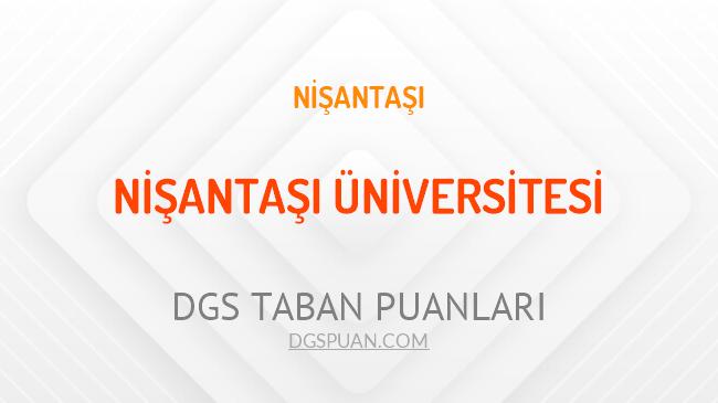 DGS Nişantaşı Üniversitesi 2021 Taban Puanları