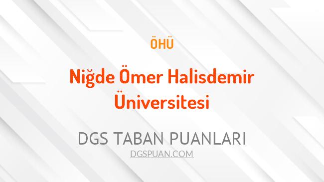 DGS Niğde Ömer Halisdemir Üniversitesi 2021 Taban Puanları