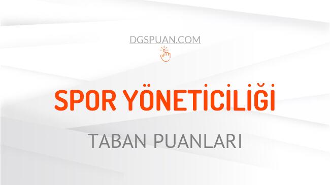 DGS Spor Yöneticiliği 2021 Taban Puanları ve Kontenjanları