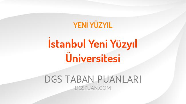 DGS İstanbul Yeni Yüzyıl Üniversitesi 2021 Taban Puanları