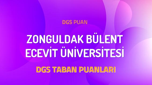 DGS Zonguldak Bülent Ecevit Üniversitesi 2022 Taban Puanları