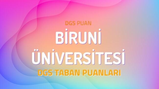 DGS Biruni Üniversitesi 2022 Taban Puanları