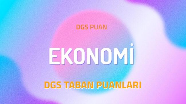DGS Ekonomi 2022 Taban Puanları ve Kontenjanları