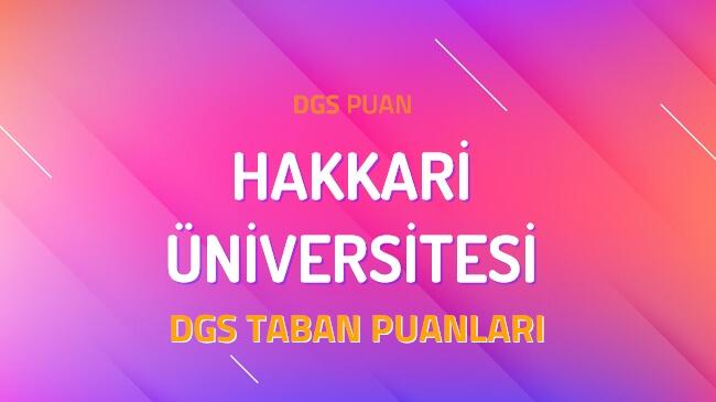 DGS Hakkari Üniversitesi 2022 Taban Puanları