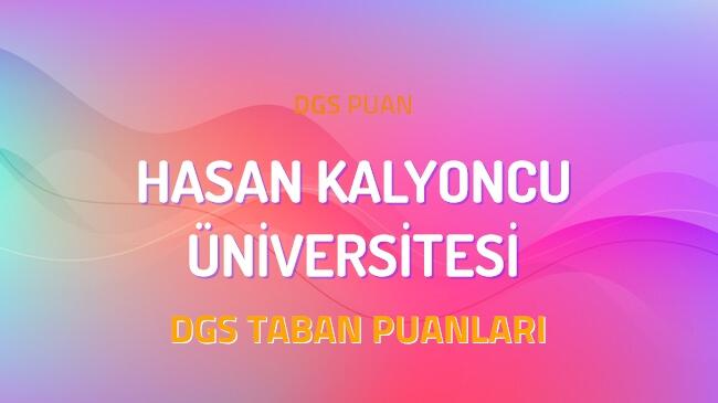 DGS Hasan Kalyoncu Üniversitesi 2022 Taban Puanları