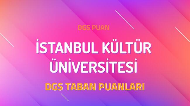 DGS İstanbul Kültür Üniversitesi 2022 Taban Puanları