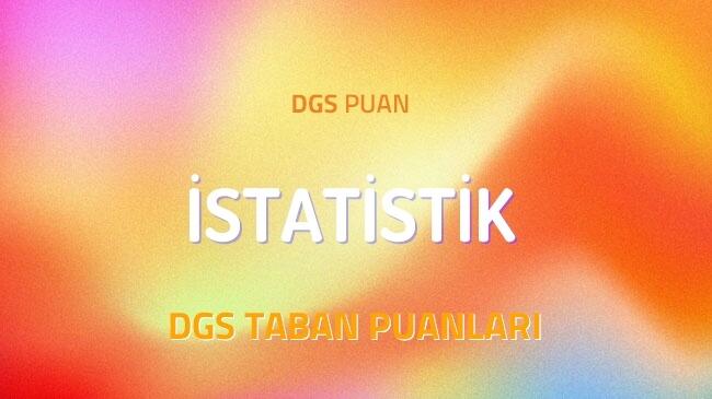 DGS İstatistik 2022 Taban Puanları ve Kontenjanları