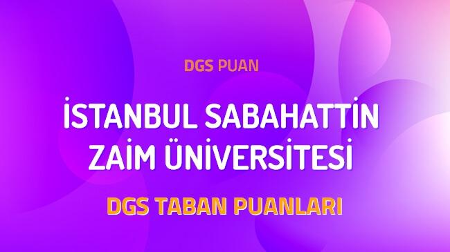 DGS İstanbul Sabahattin Zaim Üniversitesi 2022 Taban Puanları