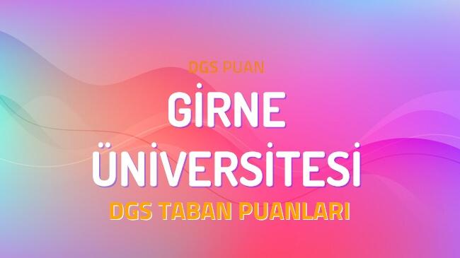 DGS Girne Üniversitesi 2022 Taban Puanları