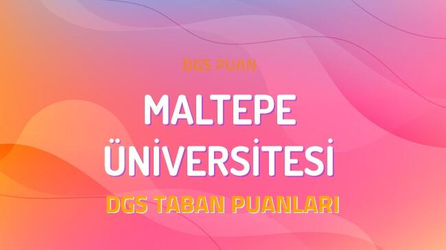 DGS Maltepe Üniversitesi 2022 Taban Puanları
