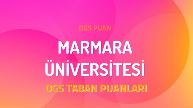 DGS Marmara Üniversitesi 2022 Taban Puanları