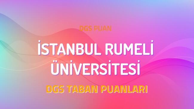DGS İstanbul Rumeli Üniversitesi 2022 Taban Puanları