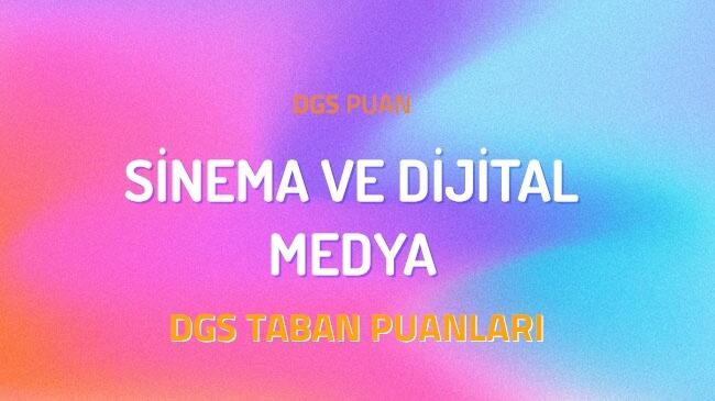 DGS Sinema ve Dijital Medya 2022 Taban Puanları ve Kontenjanları