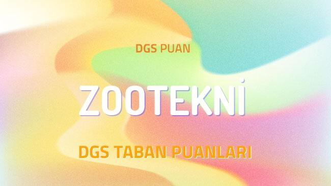 DGS Zootekni 2022 Taban Puanları ve Kontenjanları
